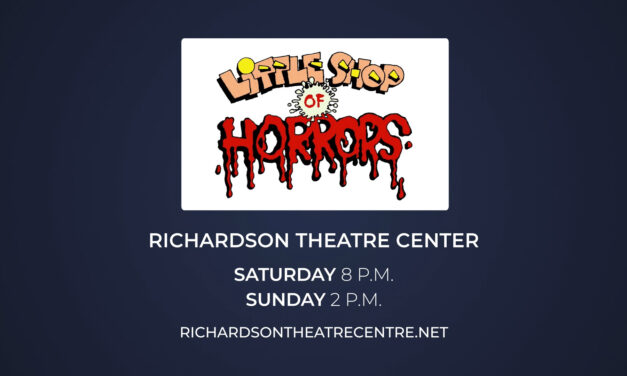 """Little Shop of Horrors"" Continues at Richardson Theatre Centre"
