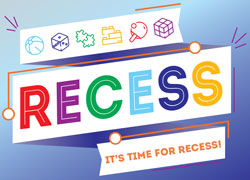 "Day-long ""Recess!"" Activity Monday"