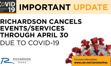RICHARDSON CANCELS EVENTS/SERVICES THROUGH APRIL 30 DUE TO COVID-19