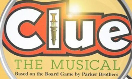 """Clue the Musical"" at Repertory Company Theatre for One Weekend Only"