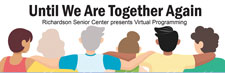 New Senior Virtual Programming Begins Aug. 1