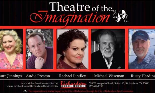 "Richardson Theatre Centre Continues ""Theatre of the Imagination"""